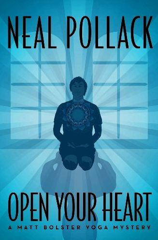 open-your-heart-neal-pollack